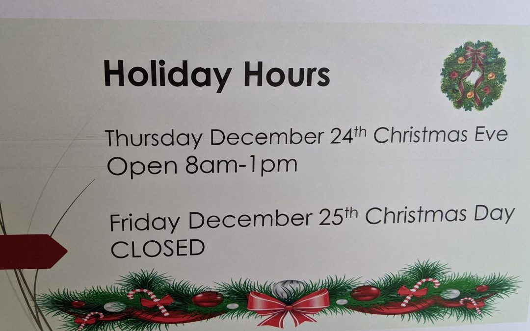 Our Office will Close at 1pm Today & will be Closed Tomorrow